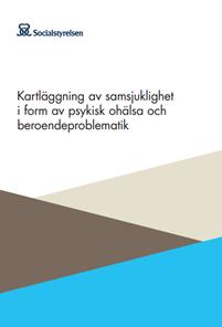 Omslagsbild till Kartläggning av samsjuklighet i form av psykisk ohälsa och beroendeproblematik