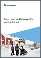 Omslag till Bostad med särskild service för vuxna enligt LSS
