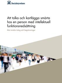 Omslag: Att tolka och kartlägga smärta hos en person med intellektuell funktionsnedsättning