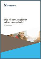 Omslagsbild till Stöd till barn, ungdomar och vuxna med adhd