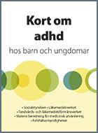 Omslagsbild till Kort om adhd hos barn och ungdomar