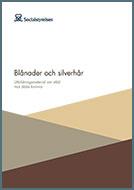 Blånader och silverhår – utbildningsmaterial om våld mot äldre kvinnor