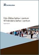 Bild: Från Äldres behov i centrum till Individens behov i centrum – Lägesrapport